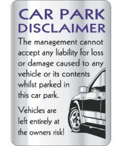 Car Park Disclaimer Sign (W323)