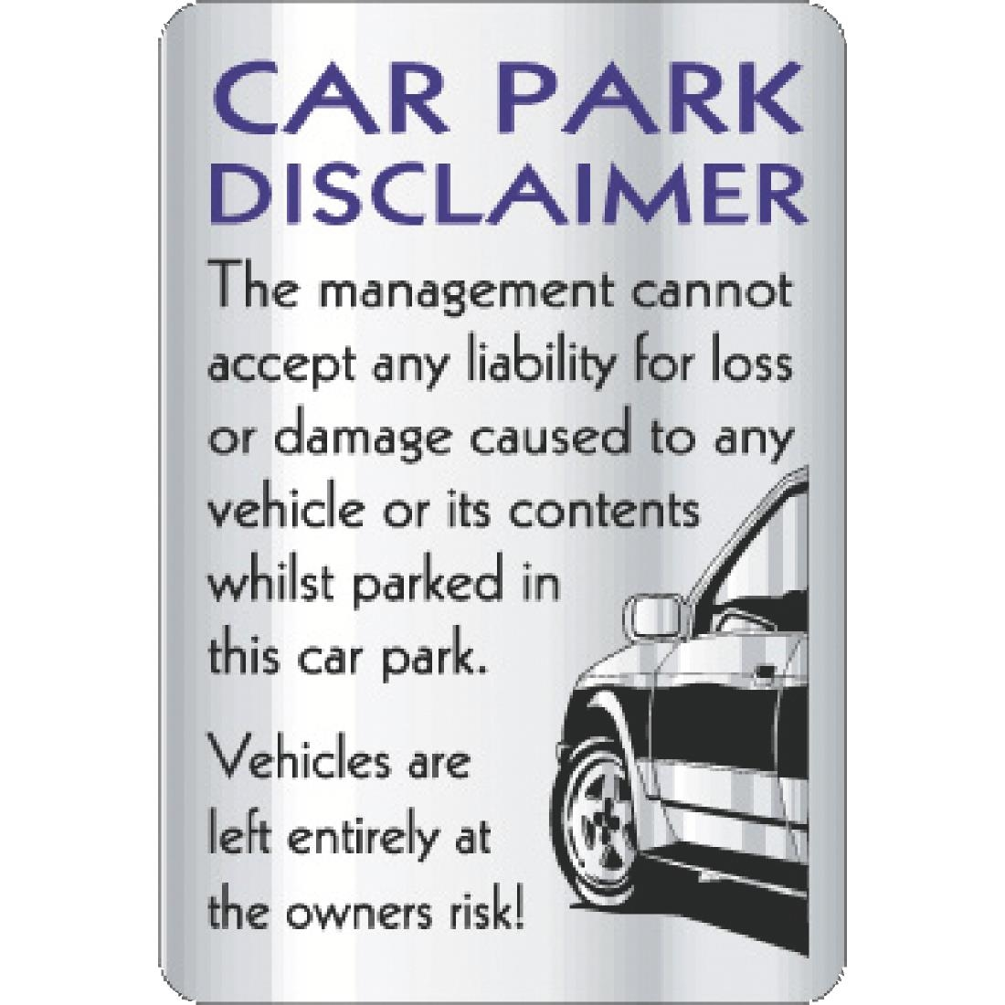 Car Park Disclaimer Sign (W323)